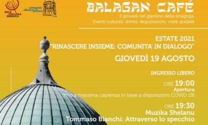 """Balagàn Cafè"""", Quarto appuntamento giovedì 19 agosto nel giardino della Sinagoga"""