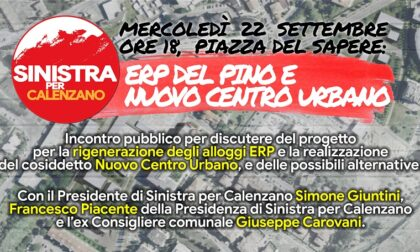 Sinistra per Calenzano, mercoledì incontro sul progetto ERP e sul Nuovo Centro Urbano