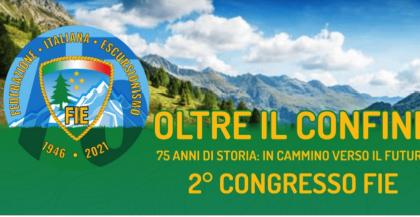 A Firenze, il 23 e 24 ottobre 2021, il secondo congresso nazionale della Federazione Italiana Escursionismo (FIE)